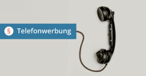 Direktmarketing Telefon Recht