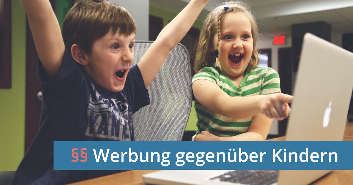 Werbung gegenüber Kindern UWG