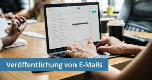 Veröffentlichung von E-Mails Recht