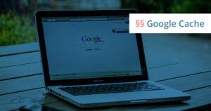google cache löschen unterlassungserklärung