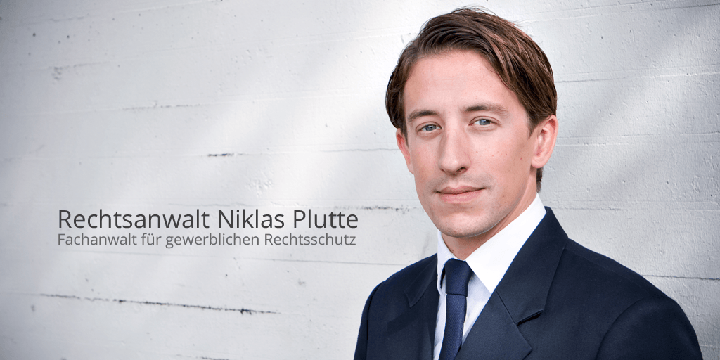 Rechtsanwalt Niklas Plutte, Fachanwalt für gewerblichen Rechtsschutz