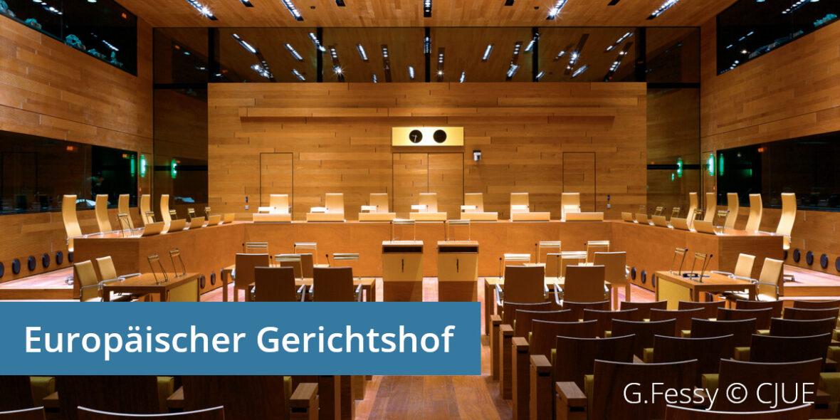 Aktuelle Entscheidungen des Europäischen Gerichtshofs