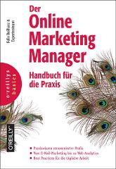 Der Online-Marketing-Manager - Handbuch für die Praxis