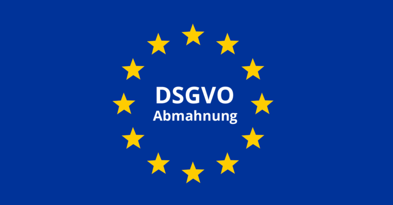 DSGVO Abmahnung