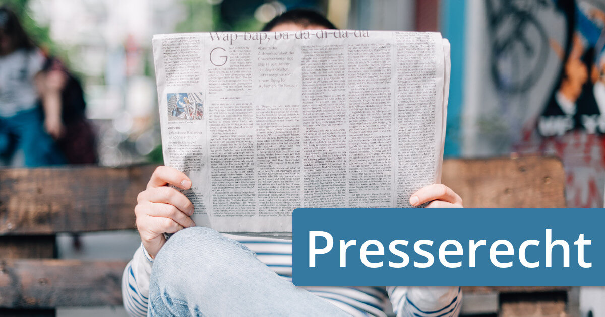 Einstweilige Verfügung im Presserecht