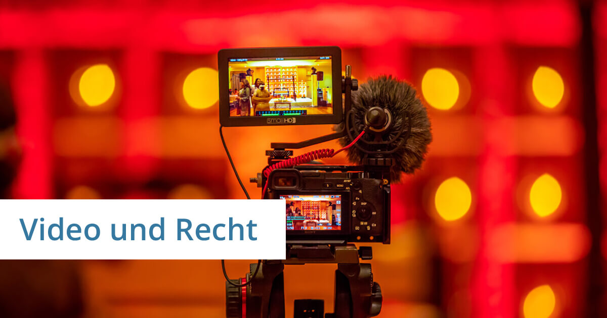 video recht anwalt