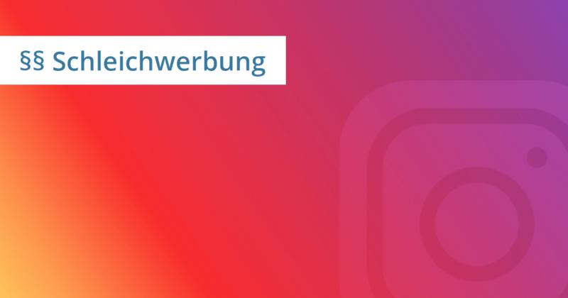instagram schleichwerbung abmahnung