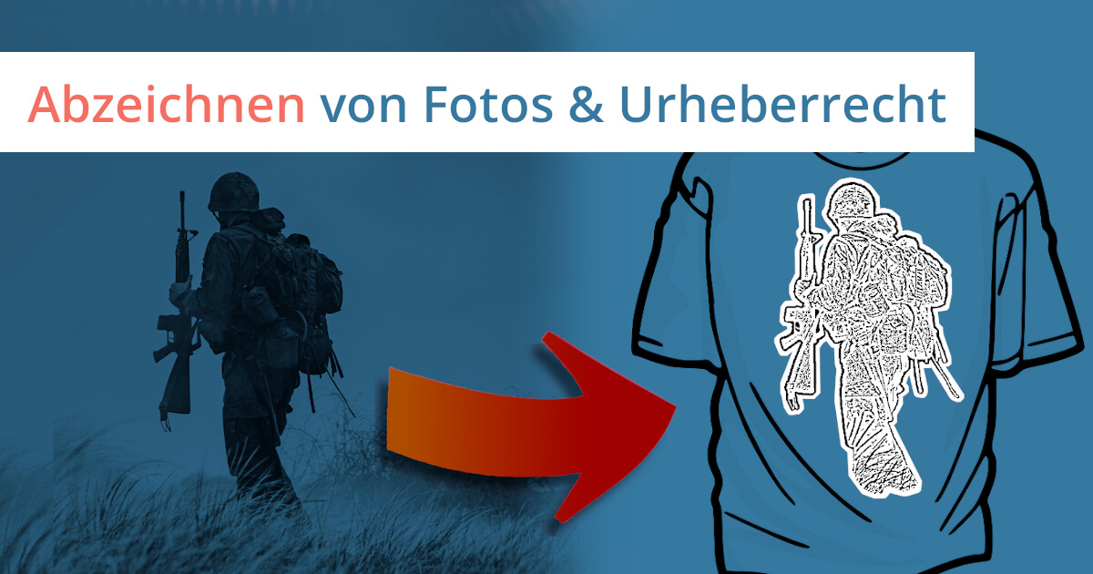 foto abzeichnen urheberrecht