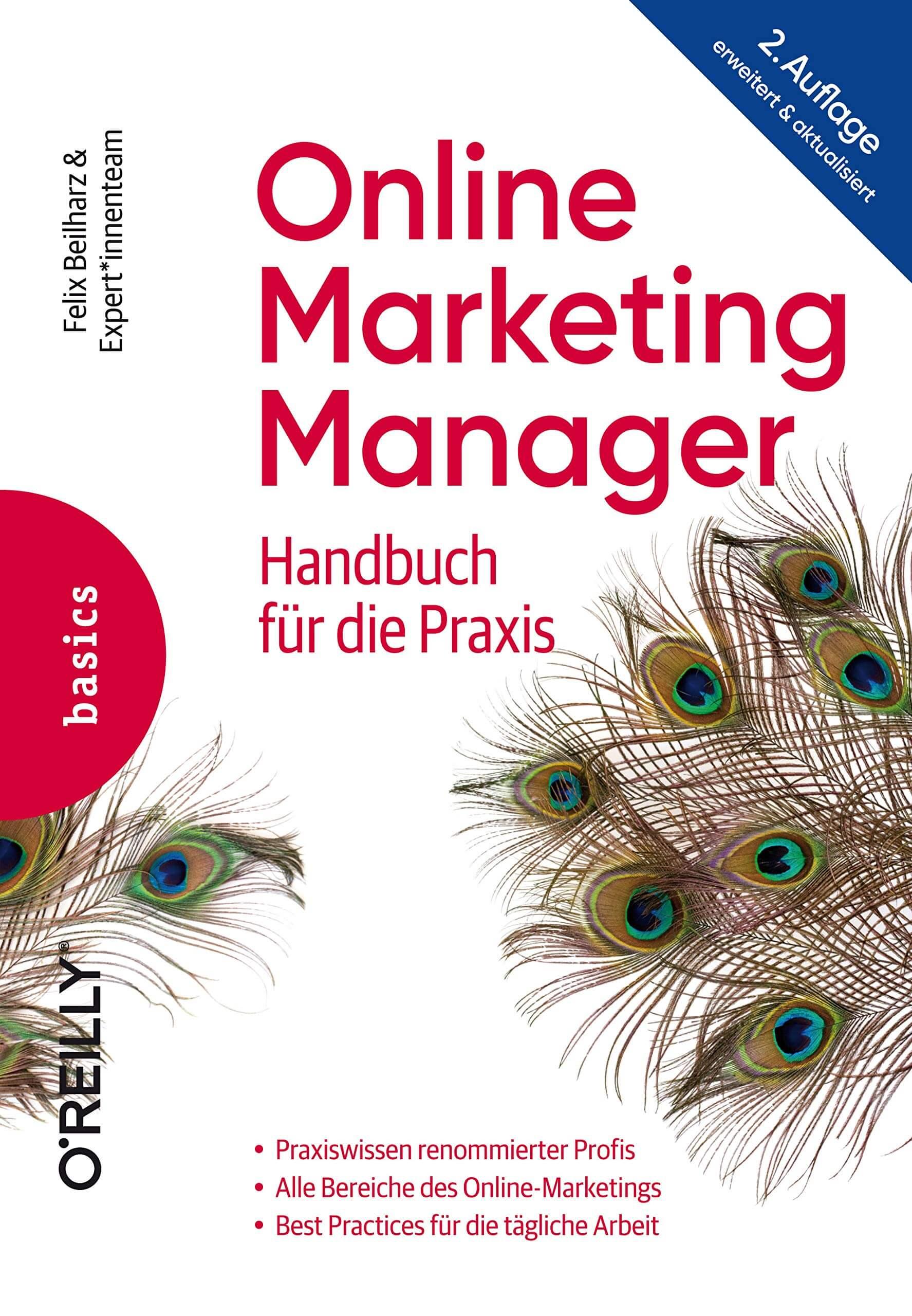 Der Online-Marketing-Manager - Handbuch für die Praxis 2. Auflage