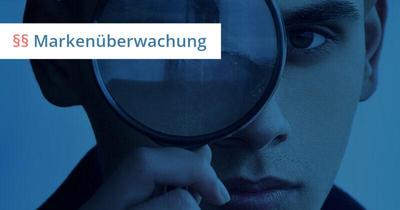 markenüberwachung dienstleister