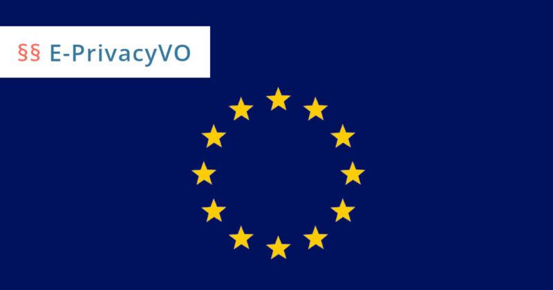 ePrivacy-Verordnung